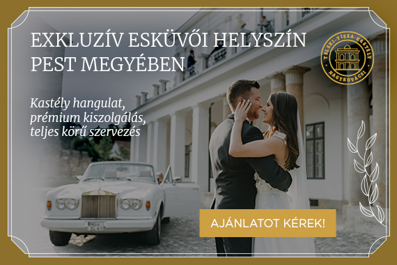 Online hirdetés a Teleki-Tisza-kastély számára -exkluzív esküvői helyszín