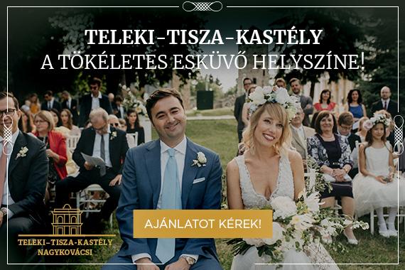 Online hirdetés - Teleki-Tisza-kastély a tökéletes esküvő helyszíne!